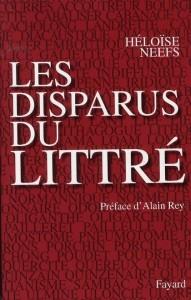 Les Disparus du Litttré, d'Héloïse Neefs, Fayard, 1318 pages